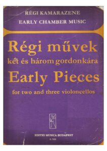 a - Early Pieces for 2 or 3 Cellos (EMB)