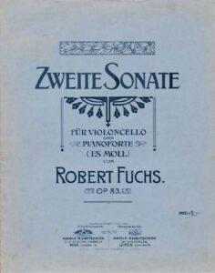 cp - Fuchs R. - Cello Sonata No.2 in E flat minor Op.83