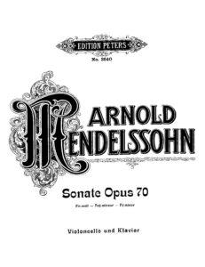 cp - Mendelssohn A. - Cello Sonata Op.70 (Peters)