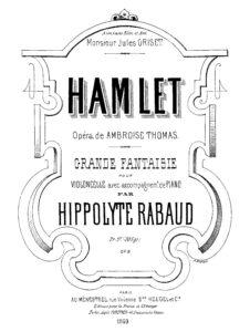 cp - Rabaud H. - Grande fantaisie sur ''Hamlet'' Op.8