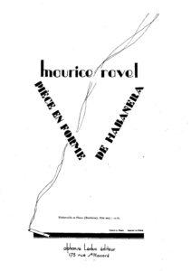 cp - Ravel M. - Piece en Forme de Habanera (Bazelaire)