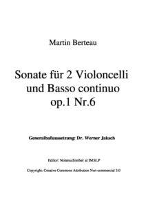 e - Berteau M. - Cello Sonata Op.1 No.6 for 2 Cellos and b.c. (Jaksch)