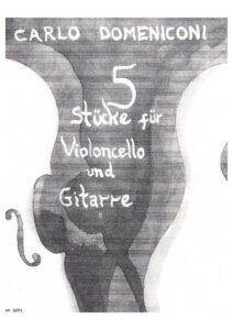 e - Domeniconi C. - 5 Pieces Op.33 for Cello and Guitar