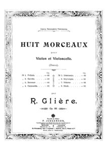 e - Gliere R. - Huit Morceaux Op.39 for Violin and Cello