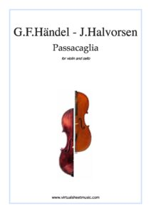 e - Handel G.F. - Halvorsen J. - Passacaglia for Violin and Cello (VSM)