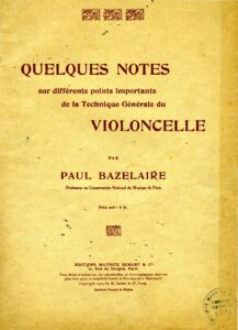 t - Bazelaire P. - Quelques Notes sur Differents Points Importants de laTechnique Generale du Violoncelle