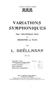 Boellmann L. – Variations Symphoniques for Cello and Orchestra, Op. 23