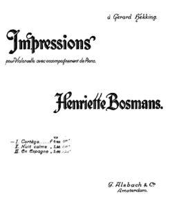 Bosmans H. - Impressions, three pieces for cello and piano