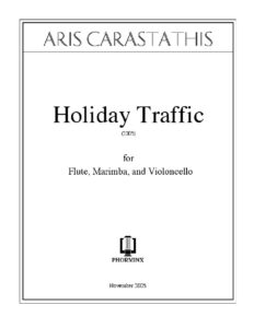 Carastathis A. - Holiday Traffic for flute, marimba and cello (score)