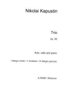 Kapustin N. - Trio for Flute, Cello and Piano
