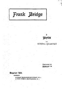 Bridge F. - Three Idylls for string quartet