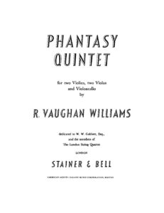 Williams R.V. - Phantasy quintet for two violin, two violon and cello
