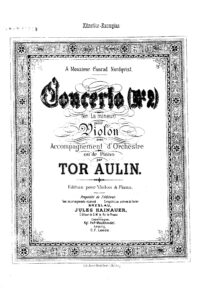 Aulin T. - Concert №2 for Violin and Orchestra V.2