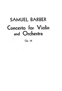 Barber S. - Concerto for Violin Op.14 and Orchestra Score