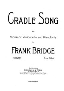 Bridge F. - Cradle Song for Violin (or cello) and Piano