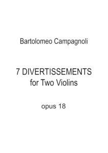 Campagnoli B. - 7 Divertimenti Op.18 for Two Violins