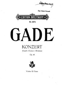Gade N. - Concerto for Violin d-moll Op.56 and Orchestra