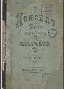 Gade N. - Concerto for Violin d-moll Op.56 and Orchestra Score