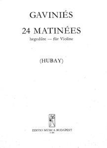 Gavinies P. - 24 Etudes for Violin Solo (Hubay)