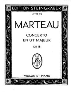 Marteau H. - Concerto for Violin and Orchestra Op.18