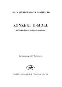 Mendelssohn F. - Concerto d-moll for Violin and Orchestra