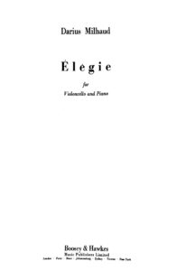 Milhaud D. - Elegie for Cello and Piano Op.251 (1945)