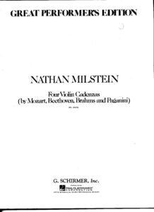 Milstein N - Cadenzas to Concertos by Mozart №5, Beethoven, Brahms, Paganini №1