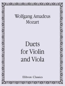 Mozart W.A. - Duets for Violin and Viola