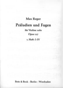 Reger M. - Preludes and Fugues for Solo Violin Op.117
