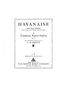 Saint-Saens C. - Havanaise for Violin and Piano