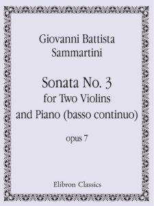 Sammartini G.B. - Sonata №3 Op.7 C-Dur For Two Violins and Piano (basso continuo)