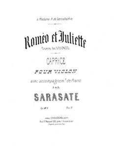 Sarasate P. - Caprice on Themes of Opera by Gounod Romeo and Juliet for Violin and Piano Op.5