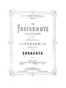 Sarasate P. - Fantasie on Themes of the Opera Free Shooter Op.14 for Violin and Piano