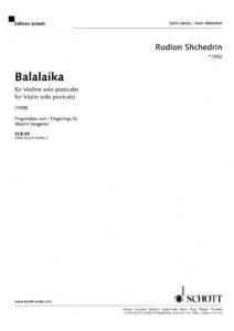 Shchedrin R. - Balalaika for Violin Solo Pizzicato (1998)