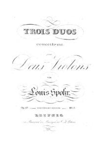Spohr L. - 3 Concert Duos for Two Violins Op.67