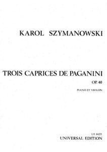 Szymanowski K. - 3 Caprices de Paganini Op.40 for Violin and Piano