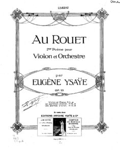 Ysaye E. - Au Rouet Op.13 for Violin and Piano