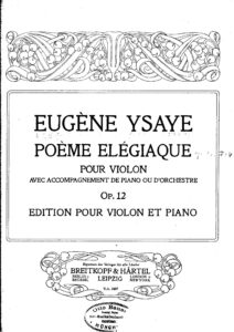 Ysaye E. - Elegiac Poem for Violin and Piano