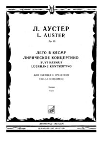 Auster L. - Summer in Kasmu - Lyric Concertino for Violin and Orchestra