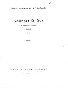 Korngold E.W. - Concerto D-Dur Op.35 for Violin and Orchestra Score
