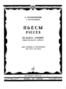 Machavariani A. - Pieces from Ballet Othello for Violin and Piano