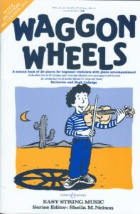 Waggon Wheels - A Second Book of 26 Pieces for Beginner Violinists with Piano Accompaniment